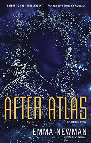 After Atlas (Planetfall, #2) by Emma Newman