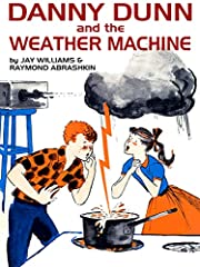 Danny Dunn and the Weather Machine de Jay…