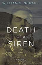 Death of a Siren: A Novel by William S.…