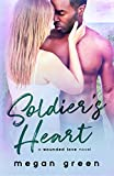 Soldier's Heart: a Wounded Love novel