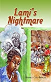 Lami's Nightmare by Kwaku Osei-Bonsu