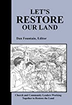 Let's Restore Our Land: Church and…