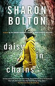 Daisy in Chains: A Novel de Sharon Bolton