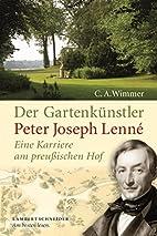 Der Gartenkünstler Peter Joseph Lenné:…