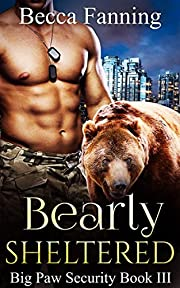 Bearly Sheltered (BBW Shifter Security…
