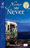 Never Say Never by Anthony Mugo