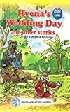 Hyena's Wedding Day and Other Stories by Eutychus Ndirangu