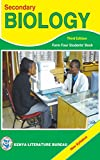 Secondary Biology Form 4 by Kenya Literature Bureau