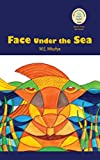 Face Under the Sea by W.E. Mkufya