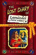 The Lost Diary of Leonardo's Paint Mixer…