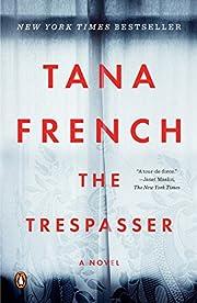 The Trespasser: A Novel (Dublin Murder Squad…