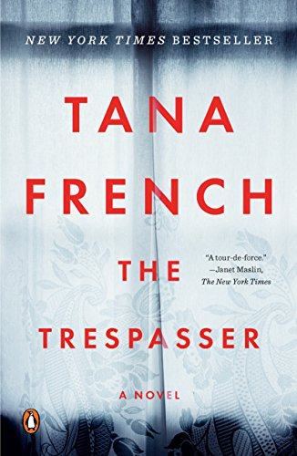 The Trespasser (Dublin Murder Squad, #6) by Tana French