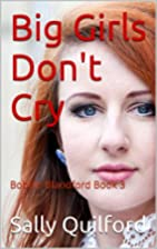Big Girls Don't Cry: Bobbie Blandford Book 3…