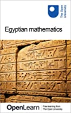 Egyptian mathematics by The Open University