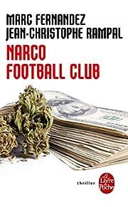 Narco Football Club (Policier / Thriller)…