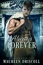 Always Forever by Maureen Driscoll