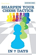 Sharpen Your Chess Tacti in 7 Days by Gary…