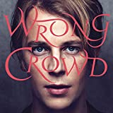 Wrong Crowd (Deluxe Edition)