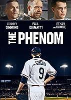The Phenom by Noah Buschel