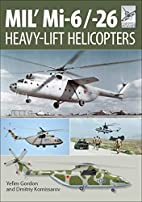Mil' Mi-6/-26: Heavy-Lift Helicopters…