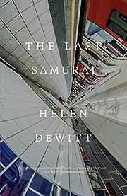 The Last Samurai – tekijä: Helen DeWitt