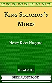 King Solomon's Mines: By H. Rider Haggard-…