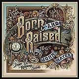 Born And Raised (2012)