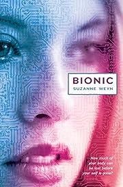 Bionic de Suzanne Weyn