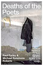 Deaths of the Poets by Paul Farley