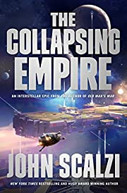 The Collapsing Empire (The Interdependency…