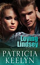 Loving Lindsey (The Protectors Book 1) by…