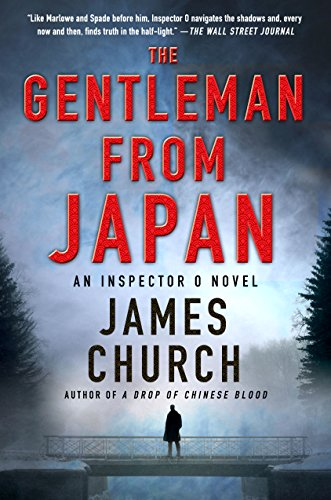The Gentleman from Japan: An Inspector O Novel (Inspector O Novels) by James  Church