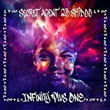 Infinity Plus One (Album) by Secret Agent 23 Skidoo