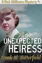 The Unexpected Heiress (A Nick Williams…