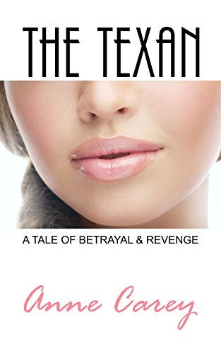 Book Cover - The Texan: A Tale of Betrayal & Revenge