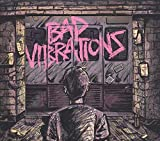Bad Vibrations (2016)