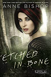Etched in Bone (A Novel of the Others Book…