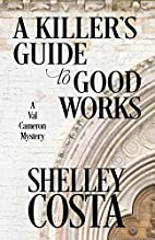 A Killer's Guide to Good Works (A Val…