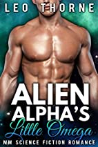 Alien Alpha's Little Omega: M/M Gay Mpreg…