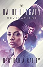 Hathor Legacy: Revelations by Deborah A.…