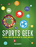Sports Geek: A visual tour of sporting…