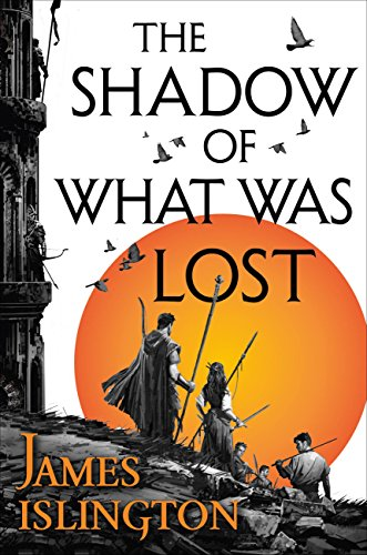 The Shadow of What Was Lost - James Islington
