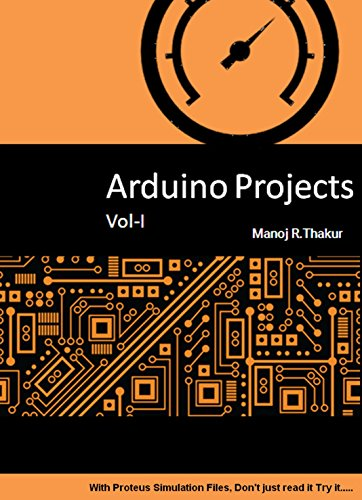 PDF] Arduino Projects Vol-I: With Proteus Simulation Files