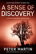 A Sense of Discovery by Peter Martin