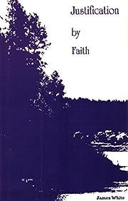 Justification by Faith av James R. White