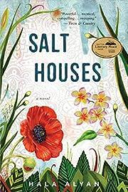 Salt Houses de Hala Alyan