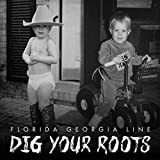 Dig Your Roots (2016)