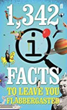 1,342 QI Facts To Leave You Flabbergasted by…