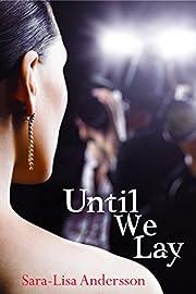Until We Lay af Sara-Lisa Andersson