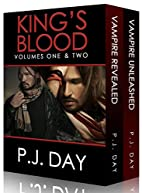 King's Blood: Books One and Two by P.J.…